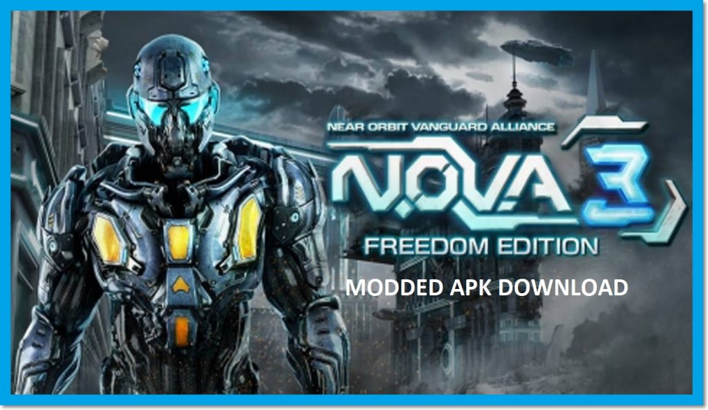 N O V A 3 Freedom Edition v1 0 1d Mod Apk Download [With OBB]